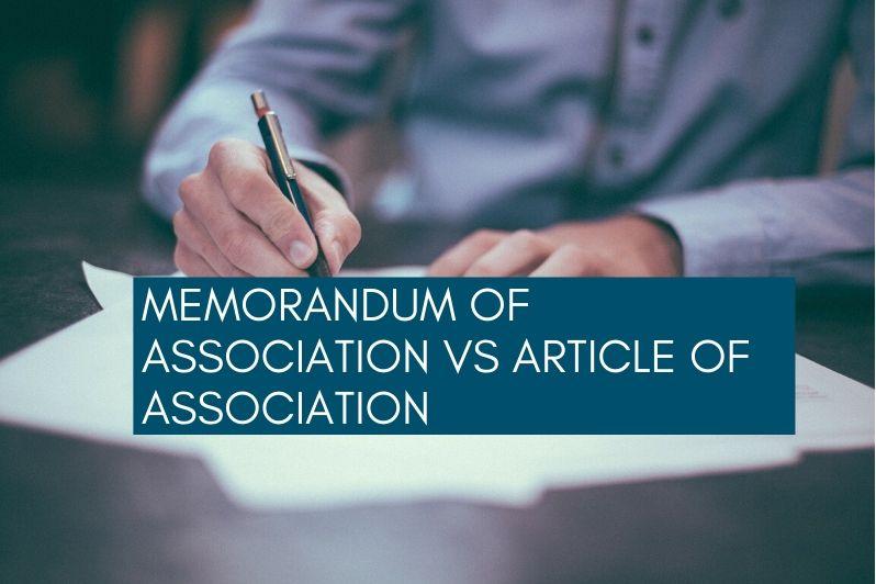 Memorandum Of Association VS Article Of Association