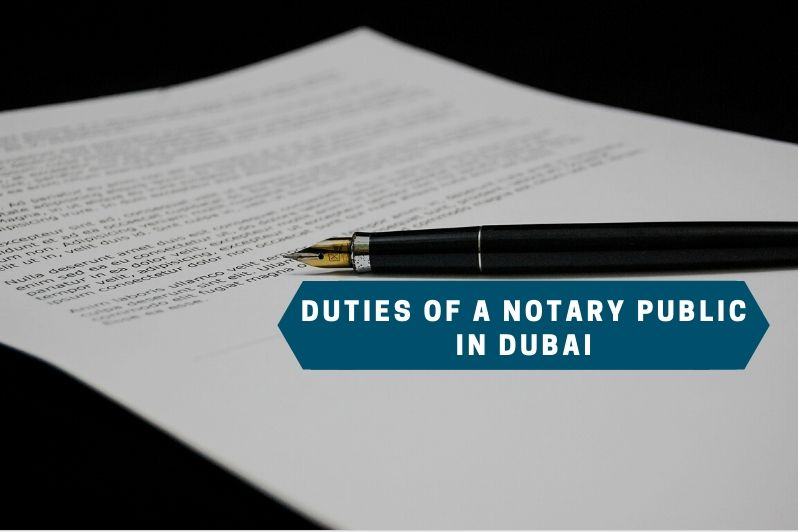 duties of a notary public in dubai