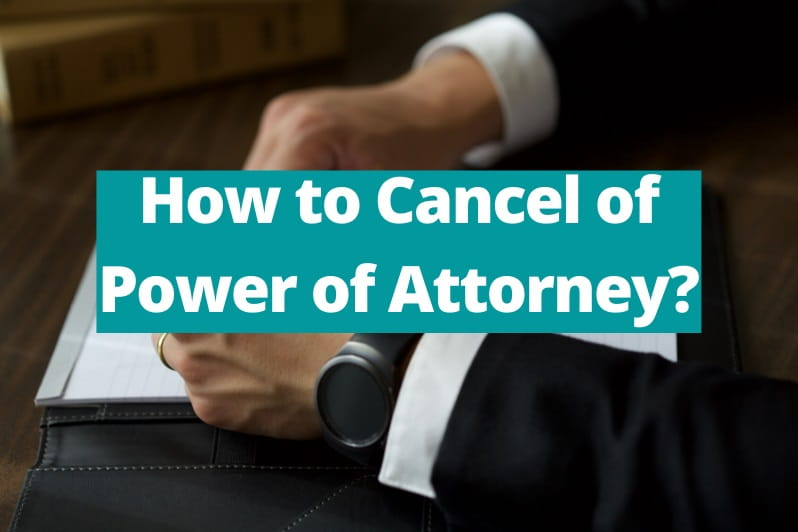 Procedure for Cancellation of Power of Attorney in Dubai