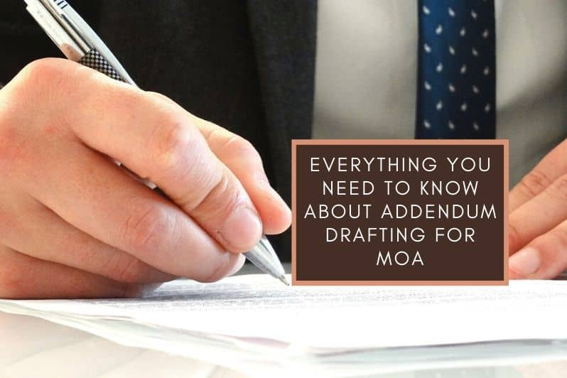 Everything You Need to Know About Addendum Drafting for MOA