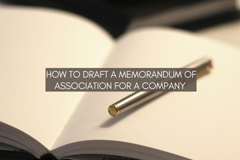 How to draft a memorandum of association for a company