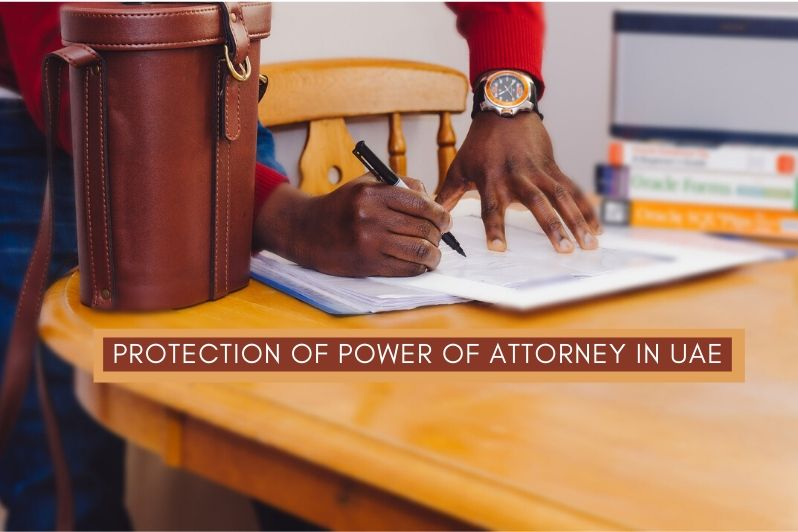 Protection of Power of Attorney in UAE