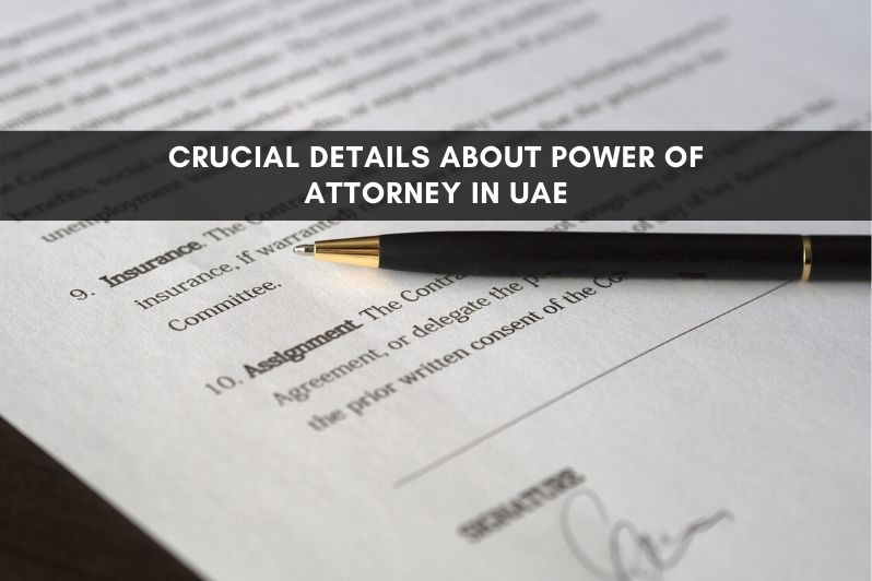 Crucial Details About Power of Attorey in UAE