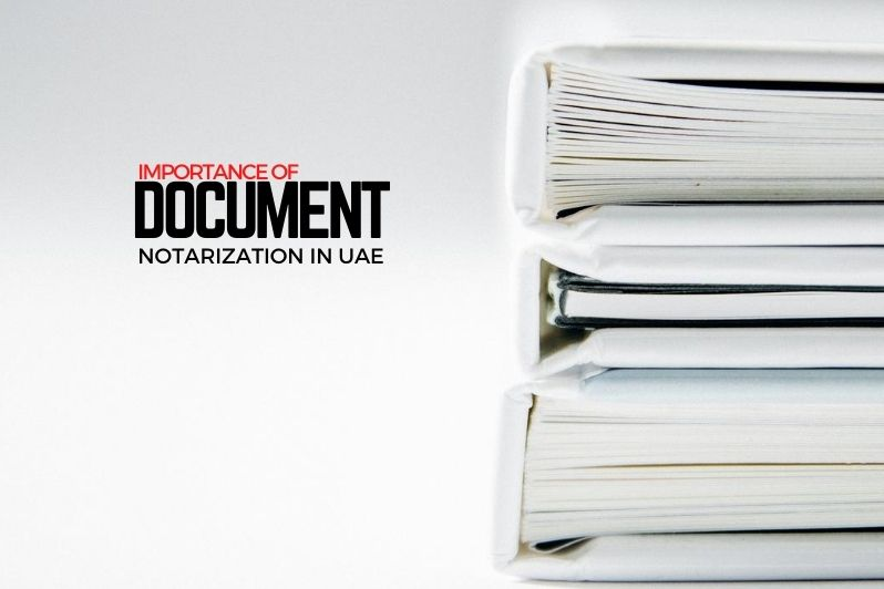 Importance of Document notarization in UAE