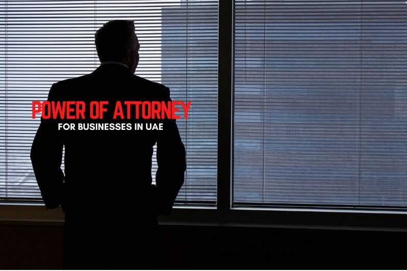 Power of Attorney for Businesses in UAE