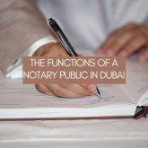 The Functions of a Notary Public in Dubai