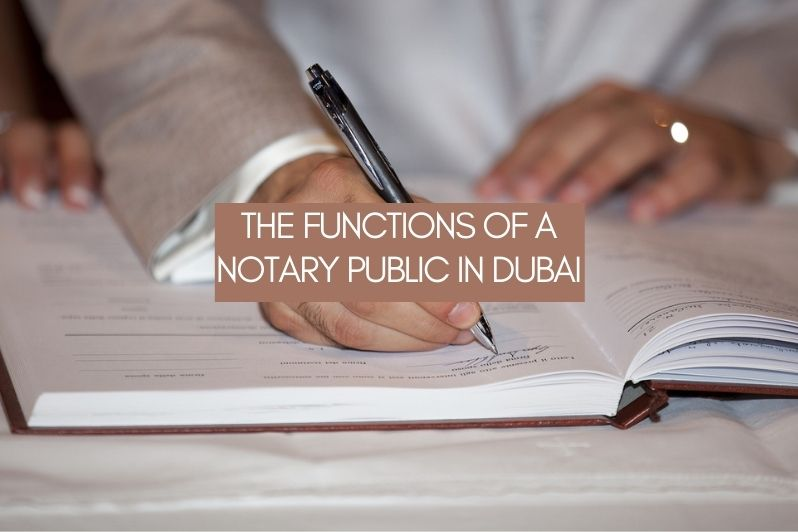 The Functions of a Notary Public in Dubai (1)
