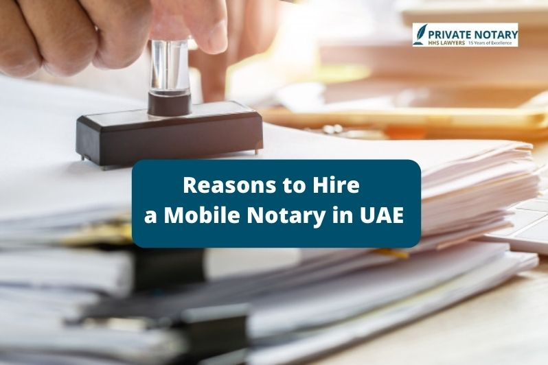Hire a Mobile Notary in UAE