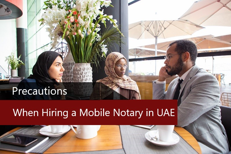 Hiring a Mobile Notary in UAE