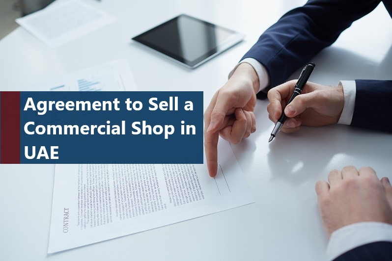 Agreement to Sell a Commercial Shop in Dubai UAE