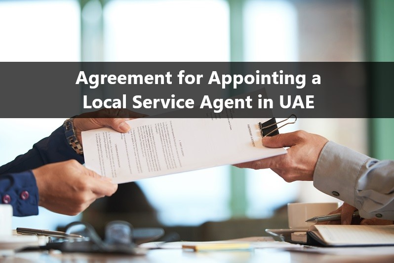 Agreement for Appointing a Local Service Agent in UAE