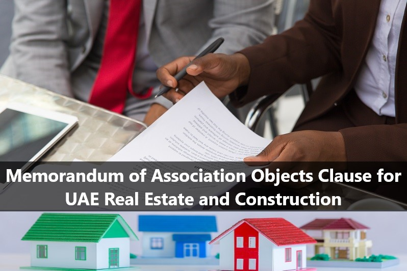 MOA Objects Clause for UAE Real Estate and Construction