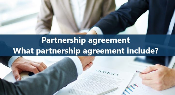 Partnership agreement: What should a partnership agreement include?