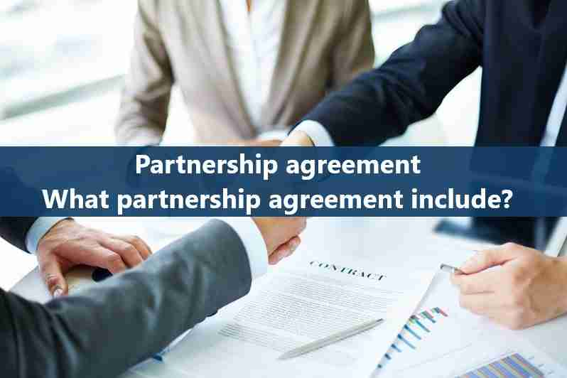 Partnership agreement- What should a partnership agreement include