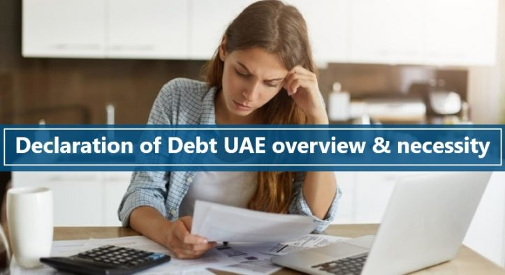 Overview and Necessity of a Declaration of Debt in UAE
