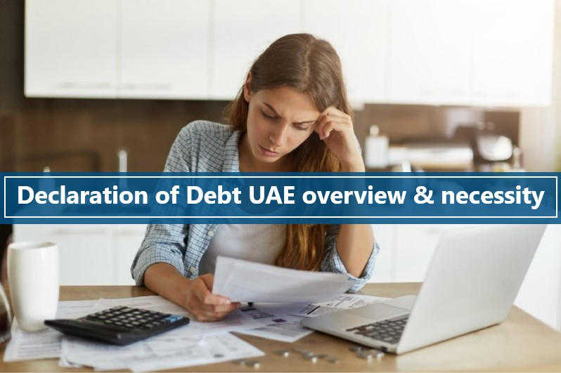 Declaration of Debt UAE overview & necessity-Acknowledgement of debt