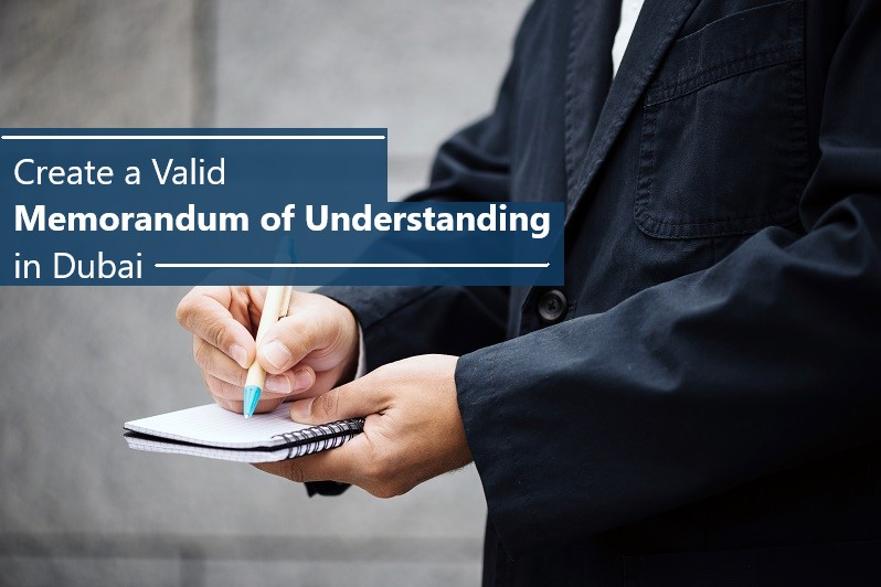 Create a Valid Memorandum of Understanding in Dubai