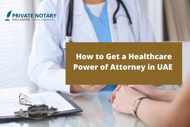 Healthcare Power of Attorney in UAE