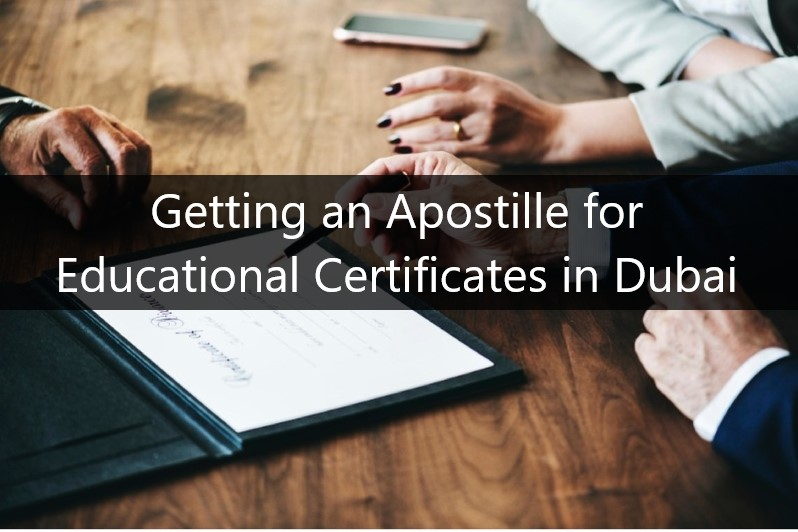 Getting an Apostille for Educational Certificates in Dubai